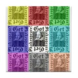 Got Shakespeare? Get Shakespe Tile Coaster