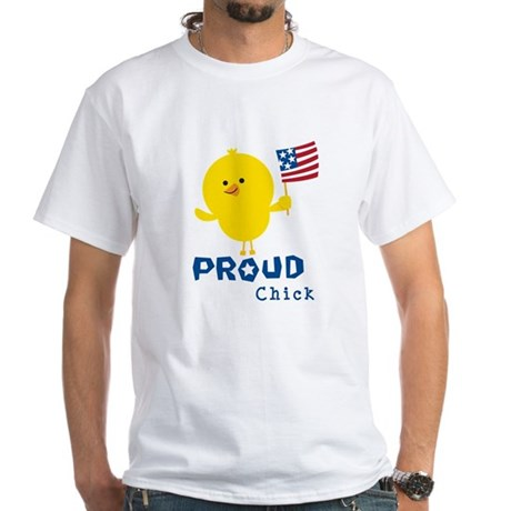 Proud Chick White T-Shirt