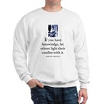 Light candles Sweatshirt