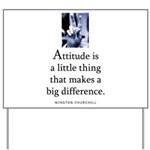 Attitude is Yard Sign
