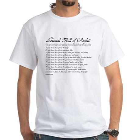 Animal Bill of Rights White T-Shirt