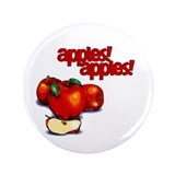 """Apples! Apples!"" 3.5"" Button"