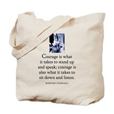Takes courage Tote Bag