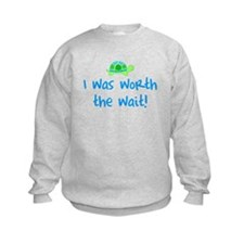Worth the wait (Boy) Sweatshirt