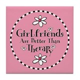 Girlfriend Therapy Tile Coaster