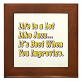 Life is Like Jazz Framed Tile