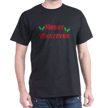 Merry Whatever Black T-Shirt