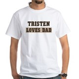 Tristen loves dad Shirt