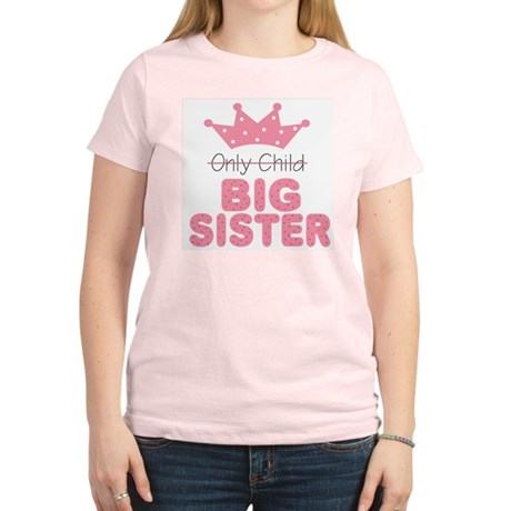 Only Child Big Sister Women's Light T-Shirt