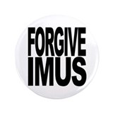 "Forgive Imus 3.5"" Button (100 pack)"