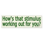 How's that stimulus working for you? Sticker (Bump