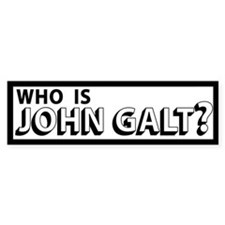 Who is John Galt Bumper Bumper Sticker