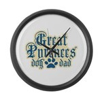 Great Pyrenees Dad Large Wall Clock