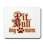 Pit Bull Mom Mousepad