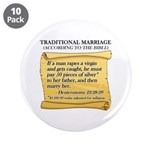 """Traditional Marriage 3.5"""" Button (10 pack)"""