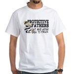 Protective Fathers White T-Shirt