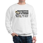 Protective Fathers Sweatshirt