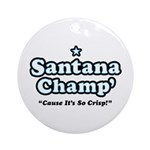 'Champ' so Crisp Ornament (Round)