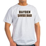 Hayden loves dad T-Shirt