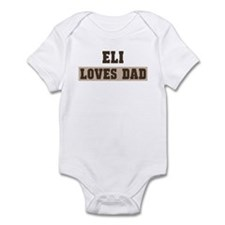 Eli loves dad Infant Bodysuit