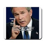 Terrorism George W. Bush Mousepad