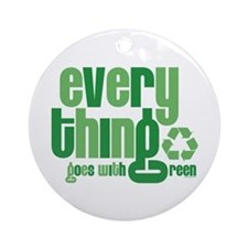 Everything Green Ornament (Round)