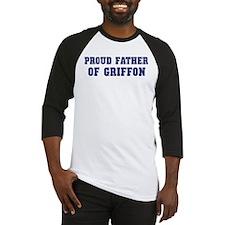 Proud Father of Griffon Baseball Jersey