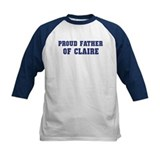 Proud Father of Claire Tee