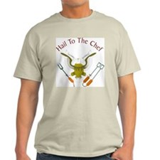 Hail to the Chef - T-Shirt
