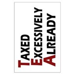 35x23 Taxed Excessively Poster