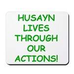 Live Like Husayn Mousepad