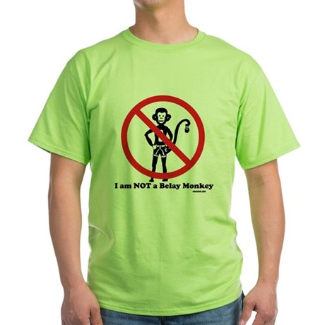 Not a Belay Monkey Green T-Shirt