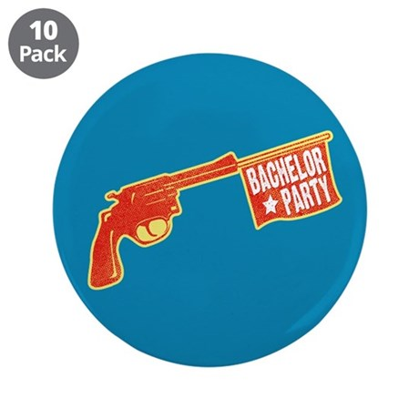 "Joke Bachelor Gun 3.5"" Button (10 pack)"