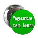 Vegetarians taste better Button