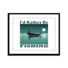 I'd Rather Be Fishing Framed Panel Print