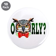 "Mr. Owl says O RLY? 3.5"" Button (10 pack)"