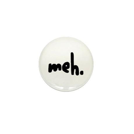 'meh.' Mini Button