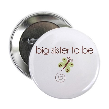 "big sister to be dragonfly 2.25"" Button"