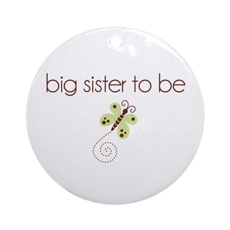 big sister to be dragonfly Ornament (Round)