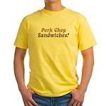 Pork Chop Sandwiches! Yellow T-Shirt