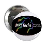 "MRI Tech Image is everything 2.25"" Button (100 pac"