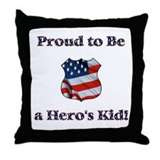 Proud to be a Hero's Kid Throw Pillow