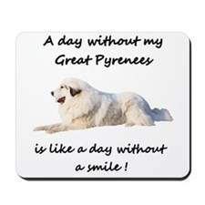 A day without my Great Pyrenees Mousepad