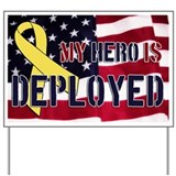 My Hero is Deployed Yard Sign