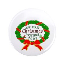 "first Christmas together 3.5"" Button"