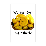 Get Squashed Mini Poster Print