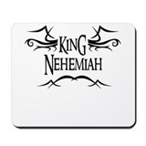 King Nehemiah Mousepad