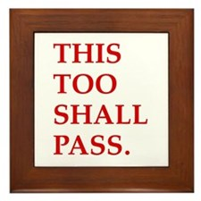This Too Shall Pass Framed Tile