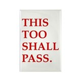 This Too Shall Pass Rectangle Magnet