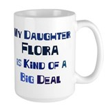 My Daughter Flora Mug
